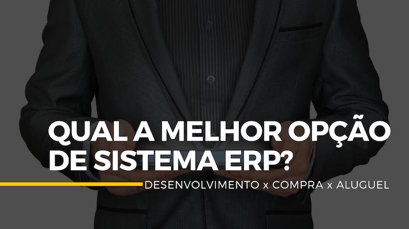 sistema de gestão erp - desenvolvimento interno_compra_aluguel