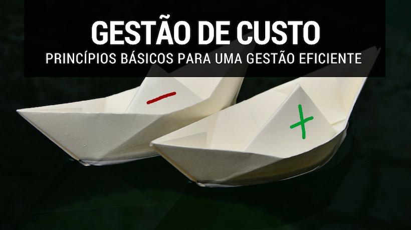 GESTÃO DE CUSTOS INDUSTRiAIS EFICIENTE